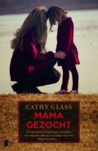 mama gezocht cathy glass