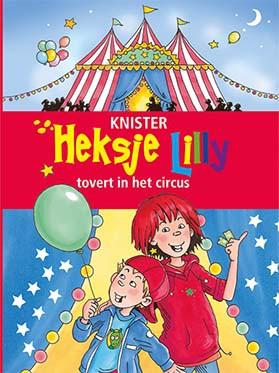 Toverspreuken Van Heksje Lilly.Heksje Lilly Tovert In Het Circus