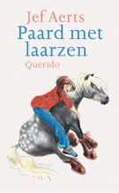 Paard met laarzen Jef Aerts Querido kinderboek paarden