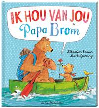 ik hou van jou papa brom mark sperring de vier windstreken Sebastien Braun prentenboek vaderdag