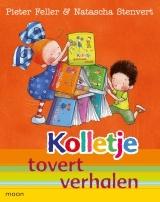 Kolletje tovert verhalen Pieter Feller Natascha Stenvert Moon uitgeverij
