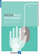 mediawijs opvoeden jodi gold hogrefe schermpjestijd digitale wereld
