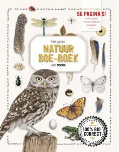 Het grote natuur doe-boek van roots magazine tijdschrift doeboek
