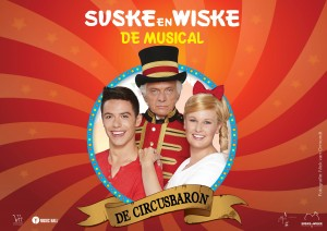 Suske & Wiske De Musical - DecircusBaron Van Hoorne Entertainment