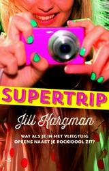 Supertrip Jill kargman recensie review ls amsterdam luitingh-sijthoff
