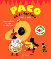 Paco en de fanfare Magali Le Huche recensie geluidenboek prentenboek Clavis muziek instrumenten