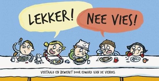 Lekker! Nee vies! Werner Holzwarth Theresa Strozyk uitgeverij moon recensie review eten kinderen vies oplossing