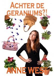 Achter de geraniums Anne West Annemieke van de Westelaken Droomvallei uitgeverij romantische fictie chicklit reuma chronische ziekte recensie review toekomstperspectief