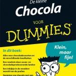 De kleine chocolade voor Dummies Anja Wiersma informatief kookboek recepten chocola BBNC achtergrond genieten lezen eerlijke duurzame handel theobroma cacao voedsel goden peul reep chocoladesoorten Belgische chocolade Zwitserse chocolade bonbons chocolaatjes recensie review