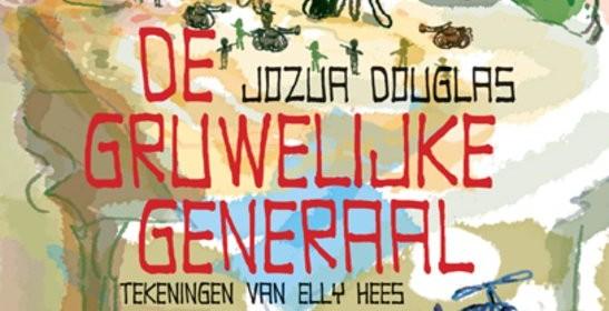 De gruwelijke generaal Jozua Douglas Elly Hees recensie review zelf lezen Roald Dahl president republiek Costa Banana drone sjasliek generaal meester Grabbel De Fontein uitgeverij