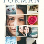 Hier was ik Als ik blijf Wacht op mij Gayle Forman Young Adult YA uitgeverij Moon paperback recensie review zelfdoding zelfmoord antwoorden zoeken vriendin auteur afscheidsbrief vergroeid informatie geheim ontrafelen