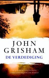 De verdediging John Grisham thriller A.W. Bruna recensie review advocaat kantoor bestelbus gewapend vader ex verhalen zaken strafzaken privéleven