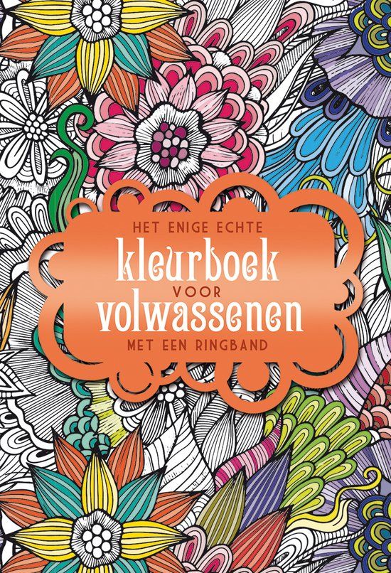 Kleurplaten Uit Kleurboek Voor Volwassenen.Het Enige Echte Kleurboek Voor Volwassenen Met Een Ringband