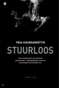 Stuurloos Yrsa Sigurdóttir IJsland The House of Books thriller recensie review Lissabon Reykjavik verhaallijnen schip jacht gebeurtenissen bewijsmateriaal verzekering fraude echtpaar toedracht onzekerheid lezers plot verpletterende indruk gedachte dingen wending advocate stuurloos vakantie namen