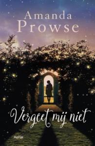 Vergeet Mij niet Amanda Prowse recensie review Haar naam is Poppy Day roman paperback Aerial Media Company kanker knobbeltje borst gegijzeld militair schrijfstijl verhaal informatie uitgezonenden alarm ziekteproces kanker borstkanker ziekte