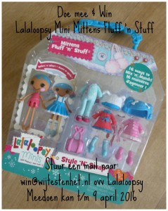 Lalaloopsy Mini speelset Winactie Doe mee en win kans winnen Lalaloopsy Mini Style 'n Swap Lalaloopsy Mini Mittens Fluff 'n Stuff mail speelset combineren combinaties kapsel outfit verloten
