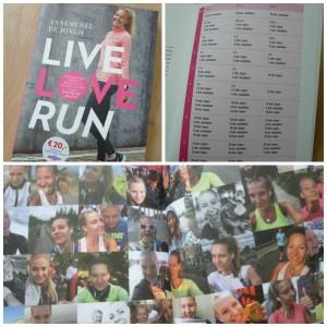 Live Love Run Ammerel de Jongh hardlopen tips recepten lezen hardloopschoenen blessures trainingsschema beginnen leed rondje gelopen selfie anekdotes enthousiast Lev AW Bruna starten