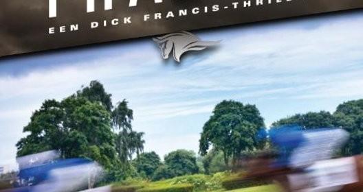 Weigering Felix Francis Dick Francis paardenraces thriller recensie review Querido vervalsingen detective dood verklaring opdracht gokmogelijkheden strijd winnen