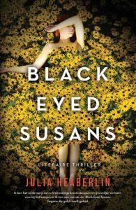 Black Eyed Susans Julia Haberlin AW Bruna recensie review thriller seriemoordenaar Texas overlevende herinneringen bloemen bijnaam verklaring dodencel moeder gebeurtenissen schakelen oogpunten Tessa Tessie 1995 heden personages volgen geheugen beïnvloeden tevreden gevoel