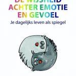 De wijsheid achter emotie en gevoel recensie review Wendy van Mieghem