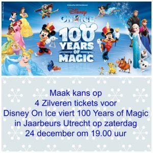 Maak kans op 4 Zilveren tickets voor Disney On Ice viert 100 Years of Magic in Jaarbeurs Utrecht op zaterdag 24 december om 19.00 uur