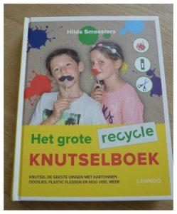 Het grote recycle knutselboek Hilde Smeesters knutselen hobby recensie review lannoo kinderen stap voor stap