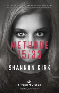 Methode 15/33 Shannon Kirk Thriller De Crime Compagnie recensie review psychologische thriller
