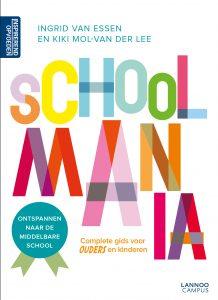 Schoolmania Ingrid van Essen Kiki Mol-Van der Lee Lannoo Campus informatief groep 8 basisschool middelbare schoolkeuze cover ouder kind