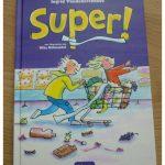Super! Ingrid Vanderkerckhove Clavis recensie review Zelf Lezen supermarkt inbrekers opgesloten feestje spannend