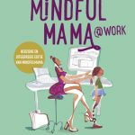 Mindful mama @work Iris Bouwman Lifestyle Spectrum recensie review
