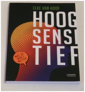 Hoogsensitief Elke van Hoof psychologie HSP Lannoo Campus studieboek wetenschappelijk onderzoek recensie review naslagwerk