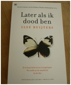 Later als ik dood ben Lise Ruijters Thriller The House of Books recensie review TBS kliniek