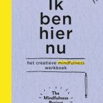 Ik ben hier nu The Mindfulness Project Unieboek Spectrum recensie review Body & mind spiritueel Wreck This Journal opdrachten