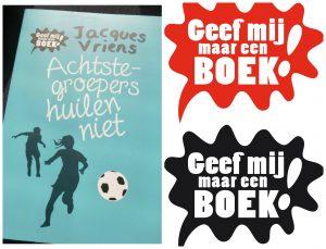 Achtste-groepers huilen niet Jacques Vriens Zelf Lezen Unieboek Spectrum Geef mij maar een boek 2 euro recensie review boekhandel