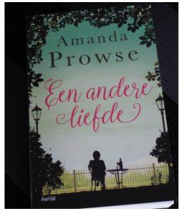 Een andere liefde Amanda Prowse Aerial Media Company roman verslaving alcohol recensie review