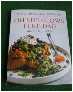 Oh She Glows Elke Dag Angela Liddon Kookboek Spectrum veganist recepten glutenintolerantie inspiratie basisingrediënten recensie review