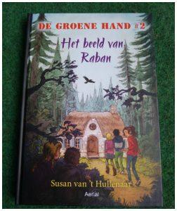 De groene hand #2 Het beeld van Raban Susan van 't Hullenaar Aerial Media Company Zelf Lezen kinderen club spanning onderzoeken recensie review