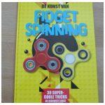 De kunst van Fidget Spinning Fidget Spinners rage 2017 kunstjes tricks trucjes uitleg foto moeilijkheidsgraad video YouTube tricks opdrachten recensie review