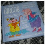 Het circusvarkentje Marianne Busser Ron Schröder Van Holkema & Warendorf dieren versjes rijmpjes verhaaltjes tekeningen Dagmar Stam recensie review