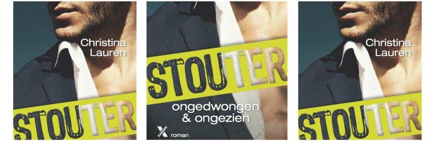 Stouter 5 Ongedwongen en Ongezien Christina Lauren Roman erotiek relatie Frankrijk delen stouter reeks onbetrouwbaar Xander Uitgeverij recensie review