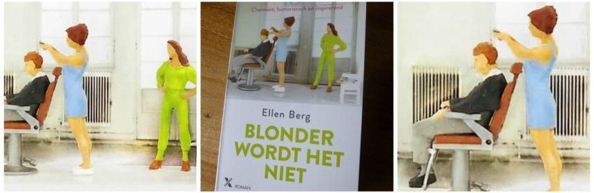 Blonder wordt het niet Ellen Berg Humoristische roman feelgood roman Xander Uitgevers recensie review kapsalon kapperszaak alleenstaande moeder Russische maffia