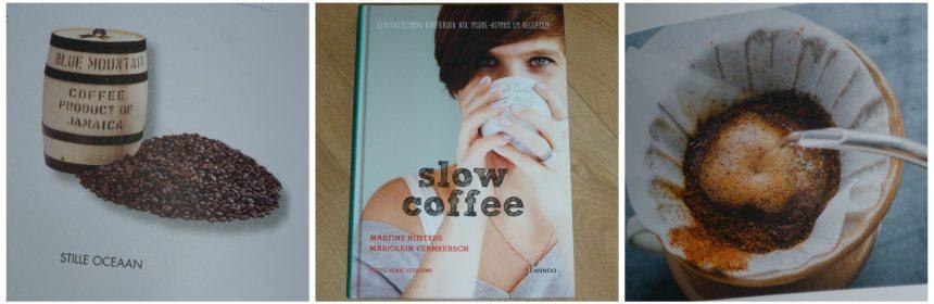 Slow Coffee Martine Nijsters Marjolein Vermeersch koffie recepten warme dranken koude dranken desserts gerechten koffiebonen Lannoo recensie review