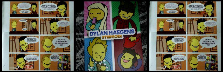 Dylan Haegens Stripboek sketches YouTube anekdotes Uitgeverij Moon grappen offline online verhalen extraatje musthave fans recensie review