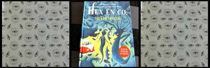 Hex en Co. SOS Fabelwezens Esther van Lieshout Zelf Lezen Voorleesboek fantasie magie spannend avontuur kinderboekenreeks recensie review