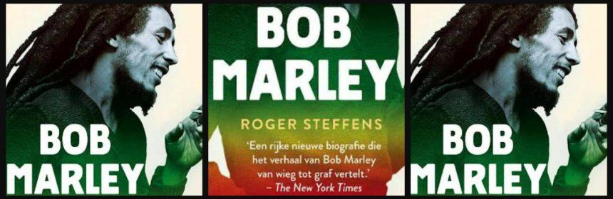 Bob Marley Roger Steffens biografie King of Reggea Koning van de Reggea Jamaica gesprekken visies tour Xander Uitgevers fan recensie review