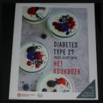 Diabetes Type 2? Maak jezelf beter Het kookboek recepten tips stappenplan Hanno Pijl Karine Hoenderdos Dieet en Voeding Fontaine Uitgevers recensie review