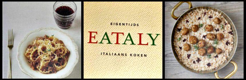 Eataly Kookboek Spectrum Italiaanse keuken Italië antipasti recepten gerechten pasta rijst pizza focaccia veelzijdigheid verrassingen levendigheid foto's stijlvol recensie review