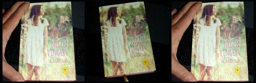 Het meisje met de negen vingers Laia Fábregas Colibri Boeken BBNC literaire roman geschiedenis verleden Spanje Nederland foto's gedachtenfoto's herinneringen wereld Franco recensie review