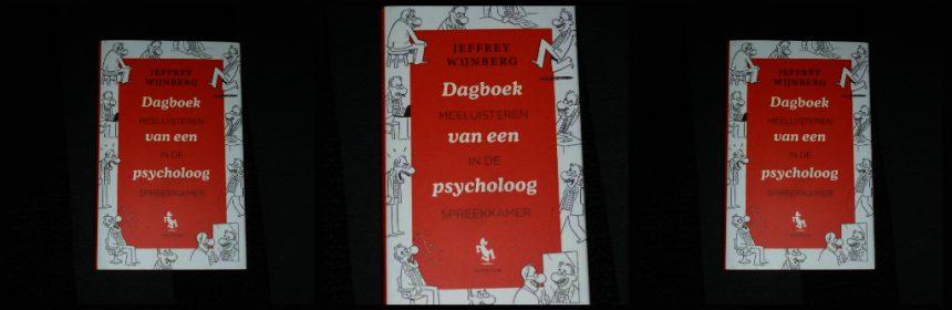 Dagboek van een psycholoog Jeffrey Wijnberg psychologie Scriptum beroep werk privé problemen afspraken relatie recensie review