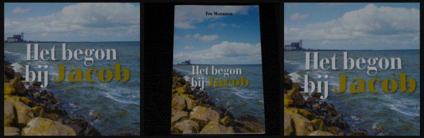 Het begon bij Jacob Tiny Mazereeuw roman BoekScout familiegeheimen verleden geschiedenis West-Friesland Nederland veldwachter verleden heden spanning verrassende wendingen plot puzzelstukjes intriges vertellend pakkend recensie review